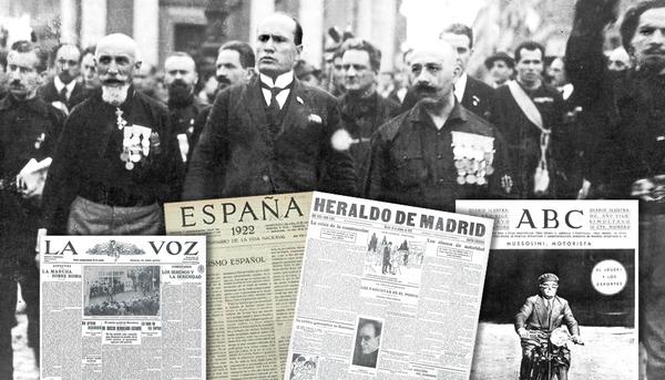 Mussolini en la Marcha sobre Roma, con algunas páginas de periódicos españoles.
